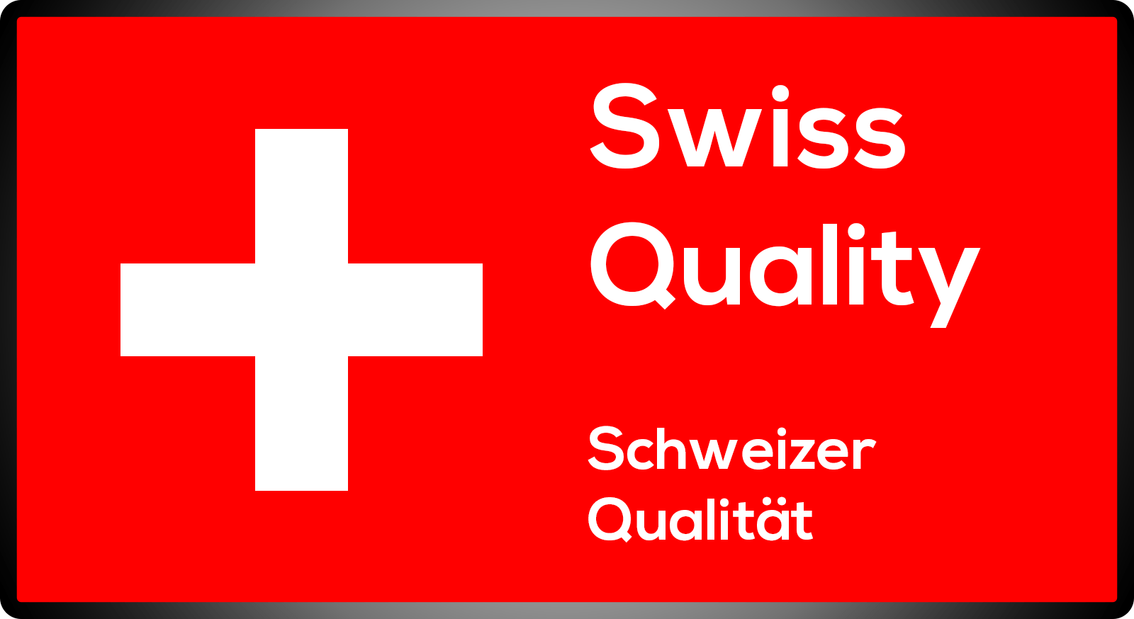 Swiss-Quality